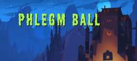 Phlegm Ball