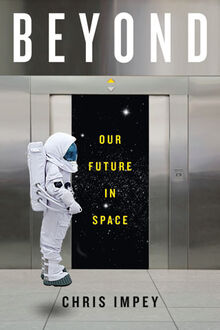 Beyond-our-future-in-space-by-Chris-Impey