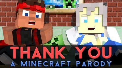 """♫ """"Thank You!"""" - A Minecraft Parody of MKTO's Thank You (Music Video)"""