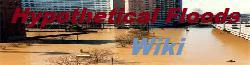 Hypothetical Floods Wikia
