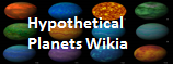 Hypothetical Planets Wikia