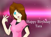 Happy Birthday Tara by Xx62Alim26xX
