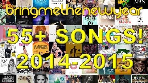 56 Songs! BRINGMETHENEWYEAR 2014 2015 MEGA-MASHUP