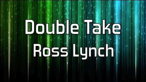 Austin & Ally - Double Take Full (Lyrics)