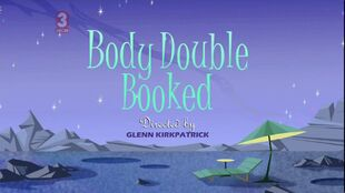 Body Double Booked episode title card