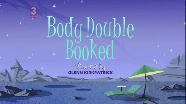 File:Body Double Booked episode title card.jpg