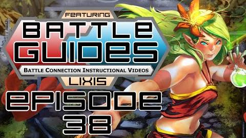 BattleGUIDES Episode 38 - Lixis
