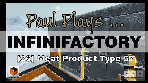 INFINIFACTORY 26 Meat Product Type 57
