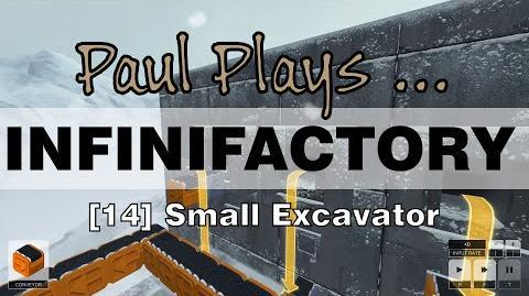 INFINIFACTORY - 14 - Small Excavator