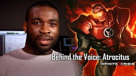 Behind the Voice Atrocitus