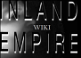 INLAND EMPIRE Wiki