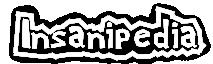 Insanipedia, the Object Madness Wiki