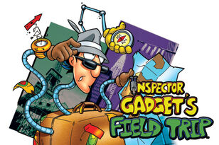 Inspector gadget field trip