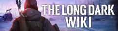 The Long Dark Wiki