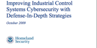 Recommended Practice: Improving Industrial Control Systems Cybersecurity with Defense-in-Depth Strategies.