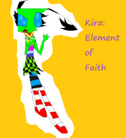 Kira, element of Faith