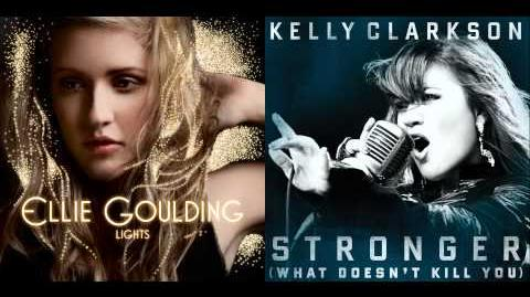 Ellie Goulding vs. Kelly Clarkson - Stronger Lights