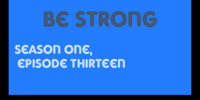 Be Strong (episode)