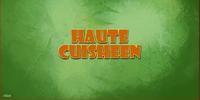 Haute CuiSheen