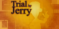 Trial by Jerry
