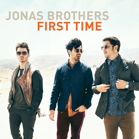 File:Jonas Brothers First Time.jpg