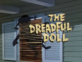 The Dreadful Doll title card