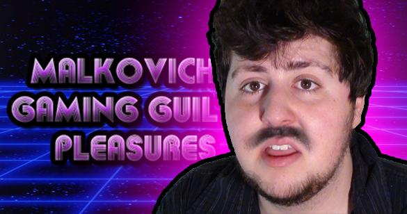 File:MalkovichsGamingGuiltyPleasures.png
