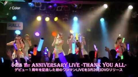 I☆Ris Live DVD Trailer 『1st ANNIVERSARY LIVE -THANK YOU ALL-』-0