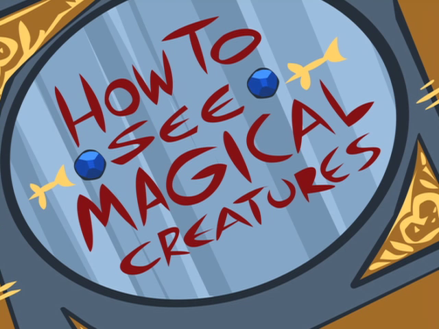 File:How To See Magical Creatures.png