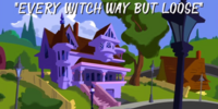 Every Witch Way But Loose