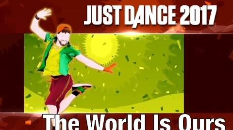 Just Dance 2017 - The World is Ours by David Correy