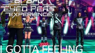 The Black Eyed Peas Experience I Gotta Feeling Rank A