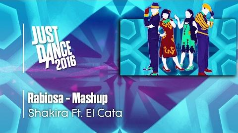 Rabiosa (Mashup) - Just Dance 2016