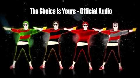 Just Dance Now - The Choice Is Yours (Official Audio)