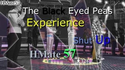 The Black Eyed Peas Experience - Shut Up Rank S