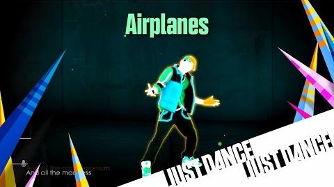 Just Dance Unlimited - Airplanes