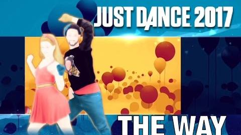 Just Dance 2017 - The Way by Ariana Grande