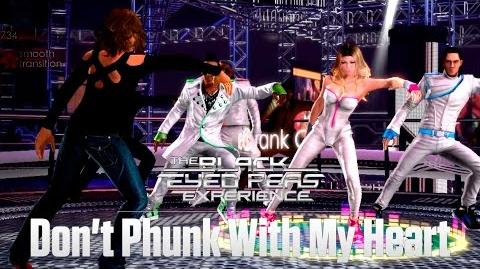 The Black Eyed Peas Experience - Don't Phunk With My Heart-0