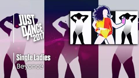 Single Ladies (Put a Ring on It) - Just Dance 2017