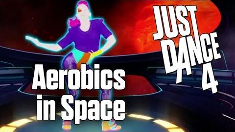 Just Dance 4 - Aerobics in Space (Sweat) - 10 minutes