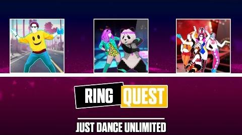 Ring Quest - Just Dance Unlimited