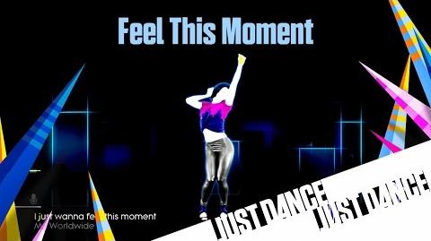 Just Dance 2014 - Feel This Moment