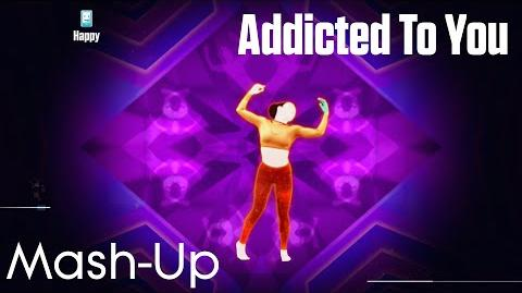 -60FPS- Just Dance 2015 - Addicted To You (Mash-Up) - Full Gameplay