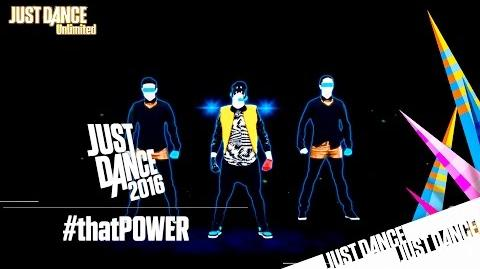 Just Dance Unlimited - thatPOWER Alternate