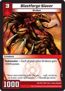 Blastforge Slaver (3RIS)