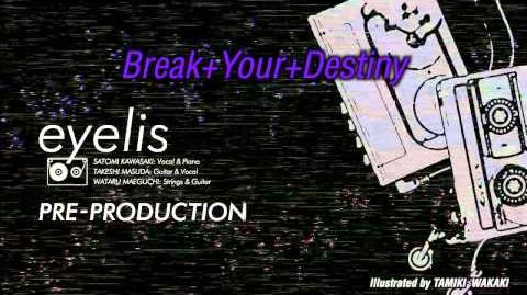「Break Your Destiny」
