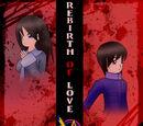 Rebirth of Love