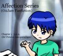 Affection Series (O2Jam Fanfiction)
