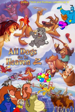 Simba, Timon, and Pumbaa's adventures of All Dogs Go To Heaven 2 Poster