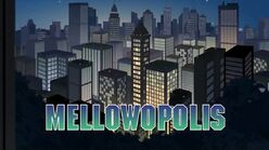 Rocked mellowopolis